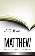 Matthew (Expository Thoughts On The Gospels Series) Hardback