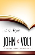 John (Volume 1) (Expository Thoughts On The Gospels Series) Hardback