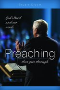 Preaching That Gets Through Paperback
