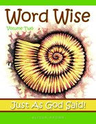 Word Wise #02: Just as God Said Booklet