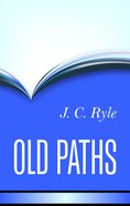 Old Paths Hardback
