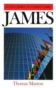 James (Geneva Series Of Commentaries)