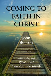 Coming to Faith in Christ (Esv)