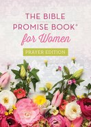Bible Promise Book For Women (Prayer Edition) Paperback