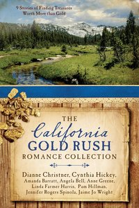 9in1: The California Gold Rush Romance Collection