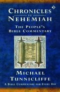 Chronicles to Nehemiah (Peoples Bible Commentary Series)