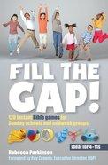 Fill the Gap Paperback