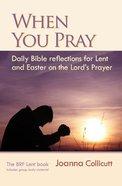 When You Pray Paperback