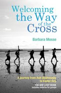 Welcoming the Way of the Cross Paperback
