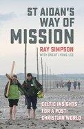St Aidan's Way of Mission
