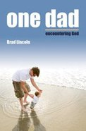 One Dad Encountering God Paperback