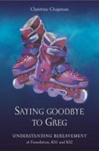 Saying Goodbye to Greg