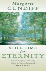 Still Time For Eternity