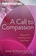 Women on the Frontlines: A Call to Compassion Paperback