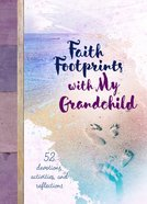 Faith Footprints With My Grandchild Hardback