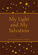 My Light and My Salvation: One Year Devotional Journal Imitation Leather