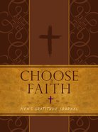 Journal: Choose Faith - Men's Gratitude Journal (Brown/tan) Imitation Leather