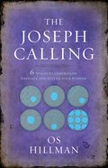 The Joseph Calling: 6 Stages to Understand, Navigate, and Fulfill Your Purpose Paperback