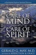 Care of Mind Care of Spirit Paperback
