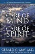 Care of Mind Care of Spirit Paperback