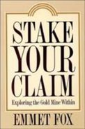 Stake Your Claim Paperback