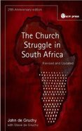 The Church Struggle in South Africa Paperback