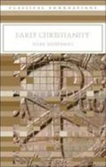 Early Christianity Paperback