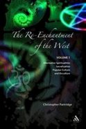 The Re-Enchantment of the West (Volume 1) Paperback
