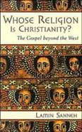 Whose Religion is Christianity? Paperback