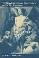 The Book of Job (New International Commentary On The Old Testament Series) Hardback