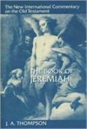 The Book of Jeremiah (New International Commentary On The Old Testament Series) Hardback