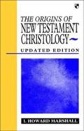The Origins of New Testament Christology Paperback