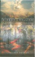 Wisdom is Calling Paperback