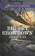 Big Sky Showdown (Love Inspired Suspense Series)