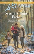 Second Chance Father (Willow's Haven #02) (Love Inspired Series)