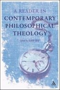 A Reader in Contemporary Philosophical Theology Paperback