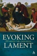 Evoking Lament Paperback