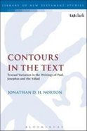 Contours in the Text (Library Of New Testament Studies Series) Paperback