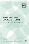 Targumic and Cognate Studies (Library Of Hebrew Bible/old Testament Studies Series) Paperback