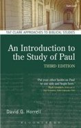 An Introduction to the Study of Paul (T&t Clark Approaches To Biblical Studies Series) Hardback