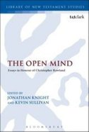 The Open Mind (Library Of New Testament Studies Series) Hardback
