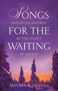 Songs For the Waiting Paperback