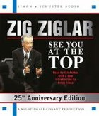 See You At the Top 25Th Anniversary Edition (Abridged) CD