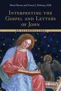 Interpreting the Gospel and Letters of John: An Introduction Paperback