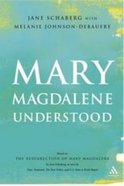 Mary Magdalene Understood