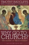 Why Go to Church? Paperback