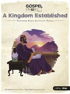 A Kingdom Established (Younger Kids Activity Pages) (#04 in The Gospel Project For Kids 2015-18 Series)