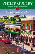 A Gathering in Hope (#03 in Hope Series) Hardback