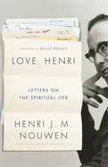 Love, Henri: Letters on the Spiritual Life Hardback