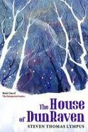The House of Dunraven (#01 in The Benjamin Stories Series) Paperback